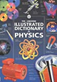 The Usborne Illustrated Dictionary of Physics (0746037961) by Stockley, Corinne