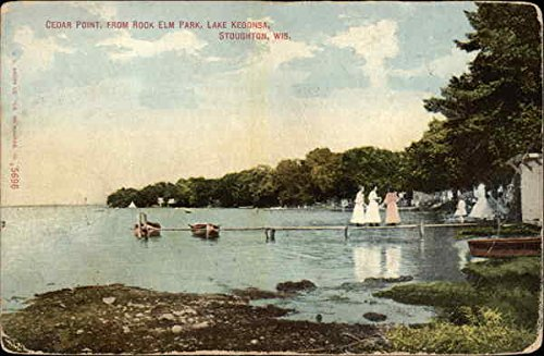 Cedar Point from Rock Elm Park on Lake Kegonsa in Stoughton, Wisconsin 1913