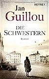 Jan Guillou: Die Schwestern