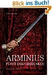 Arminius - F�rst der Cherusker