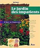 echange, troc Ute Bauer - Le jardin des impatients