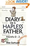 The Diary Of A Hapless Father: months...
