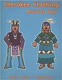 Cherokee Clothing Activity Book