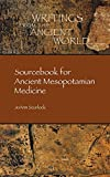 img - for Sourcebook for Ancient Mesopotamian Medicine (Writings from the Ancient World) book / textbook / text book
