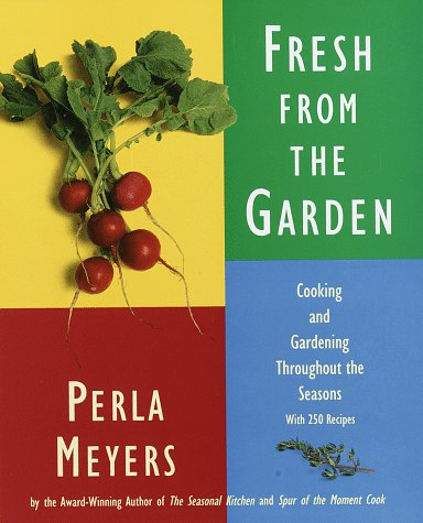 Fresh From The Garden: Cooking And Gardening Throughout The Seasons With 250 Recipes front-551688
