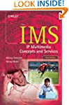 The IMS: IP Multimedia Concepts and S...