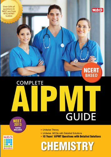 Complete AIPMT Guide - Chemistry: Chemistryfor NEET 2013