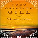 Dream Man Audiobook by Judy G. Gill Narrated by Christine Williams