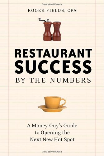 Restaurant Success by the Numbers: A Money-Guy's