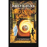 Lord Kelvin's Machine ~ James P. Blaylock