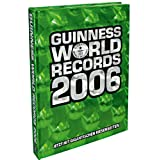 Guinness World Records 2006. Das Original Buch der Rekorde