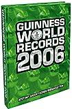 Guinness World Records 2006 - Das Original Buch der Rekorde -