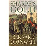 Sharpe's Gold: The Destruction of Almeida, August 1810 (The Sharpe Series, Book 9): Richard Sharpe and the Destruction of Almeida, August 1810by Bernard Cornwell