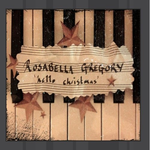 Rosabella Gregory - Hello Christmas