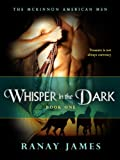 Whisper In The Dark (The McKinnon Legends-- The American Men Book 1)
