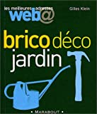 Les Meilleures adresses Web : Brico Dco Jardin