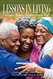 img - for Lessons in Living: Ordinary Women, Extraordinary God book / textbook / text book