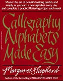 Calligraphy Alphabets Made Easy (Perigee) (0399512578) by Shepherd, Margaret