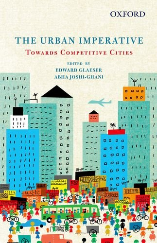 The Urban Imperative Towards Competitive Cities