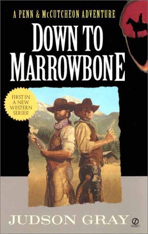 Image for Down to the Marrowbone (Penn & McCutcheon Adventures)