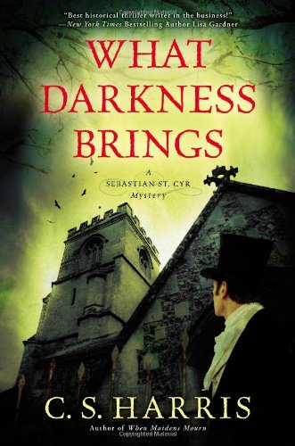 Image of What Darkness Brings: A Sebastian St. Cyr Mystery