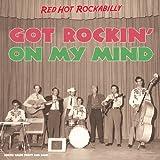 Got Rockin' on My Mind
