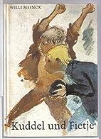 Kuddel und Fietje by Willi Meinck