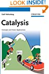Catalysis: Concepts and Green Applica...