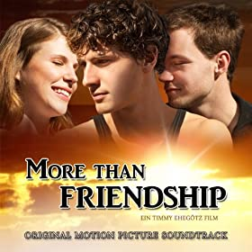 More Than Friendship (Original Motion Picture Soundtrack)
