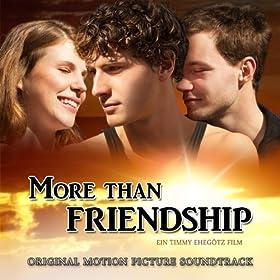 More Than Friendship (Original Motion Picture Soundtrack)