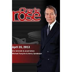 Charlie Rose - Eric Schmidt & Jared Cohen; Michael Forsythe & Henry Sanderson (April 26, 2013)