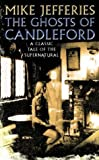 The Ghosts of Candleford (0006482082) by Jefferies, Mike