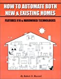 How To Automate Both New & Existing Homes