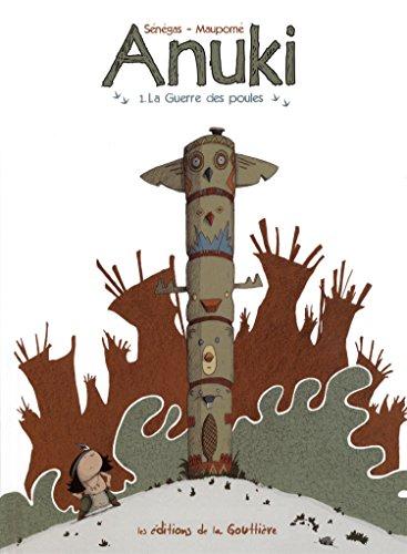 Anuki (1) : La guerre des poules
