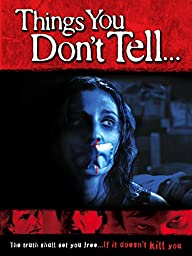 Things You Don\'t Tell