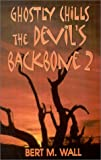 img - for Ghostly Chills (Devil's Backbone) book / textbook / text book