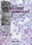 img - for An Atlas of Malignant Haematology: Cytology, Histology and Cytogenetics book / textbook / text book