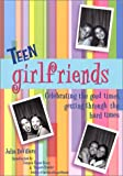 Teen girlfriends (Girlfriends Series)