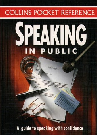 Speaking in Public (Collins Pocket Reference)