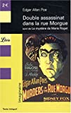 Double assassinat dans la rue Morgue suivi de Le mystre de Marie Roget