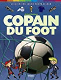 img - for Copain du foot (French Edition) book / textbook / text book