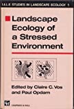 img - for Landscape ecology of a stressed environment (Iale Studies in Landscape Ecology) book / textbook / text book