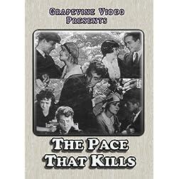 Pace That Kills