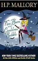 Fire Burn And Cauldron Bubble (Jolie Wilkins Book 1) (English Edition)