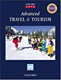 Advanced Travel and Tourism (Oxford GNVQ)