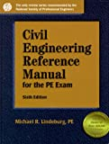 img - for Civil Engineering Reference Manual for the Pe Exam (Engineering Reference Manual Series) book / textbook / text book