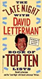 img - for The Late Night with David Letterman Book of Top Ten Lists book / textbook / text book