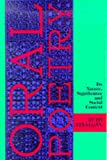 img - for Oral Poetry: Its Nature, Significance and Social Context book / textbook / text book