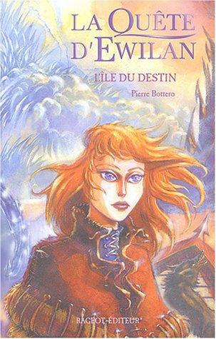 La Quête d'Ewilan (3) : L'Ile du destin