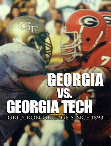 Georgia vs. Georgia Tech: Gridiron Grudge Since 1893 PDF